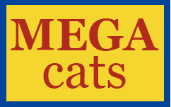 Large selection of Mega Cats