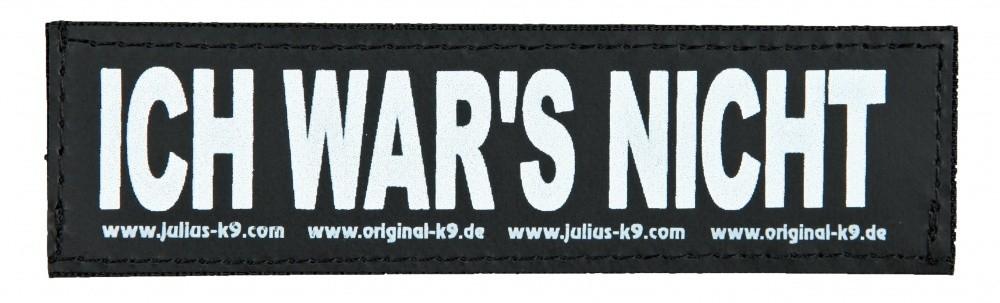 """Julius K9 Velcro Sticker  """"Ich war's nicht!""""  L ICH WAR'S NICHT!"""