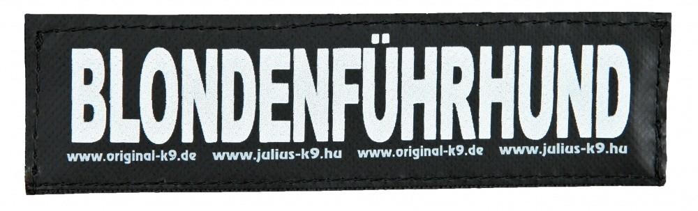 """Julius K9 Velcro Sticker """"Blondenführhund"""" FREIZEITGESTALTER  5999053650766 anmeldelser"""